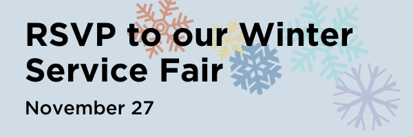 RSVP to our Winter Service Fair