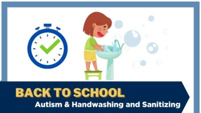 "An illustration showing a child using a step-stool to reach a sink and wash their hands. Text: ""Back to school: Autism & handwashing and sanitizing"""