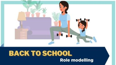 An illustration of an adult exercising with hand weights and a child mimicking her. Text: Back to school - role modelling.