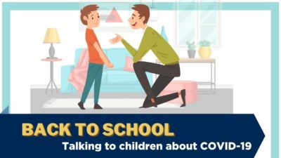 "An illustration showing an adult kneeling and speaking to a child, text ""Back to school - talking to children about COVID-19"""