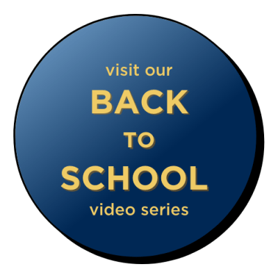 visit our back to school video series