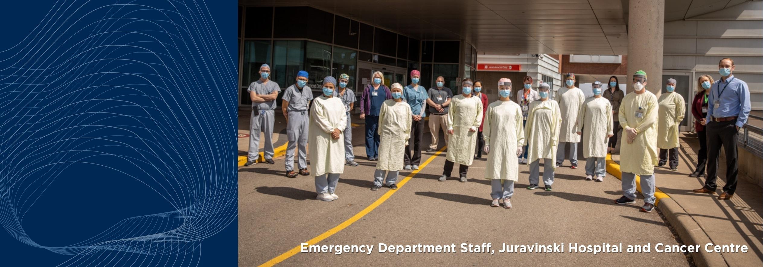 Emergency Department Staff, Juravinski Hospital and Cancer Centre