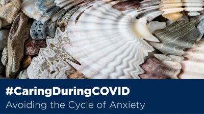 Avoiding the cycle of anxiety