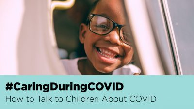 How to talk to children about COVID