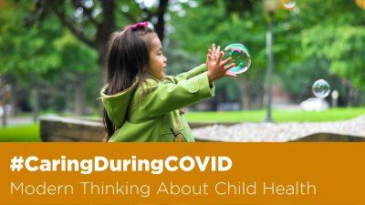 Modern thinking about child health