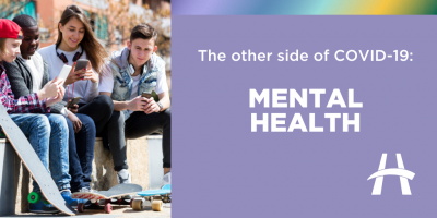The other side of COVID-19: Mental Health