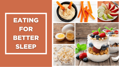 """Collage showing various healthy snacks to eat before bed. Text on graphic reads """"eating for better sleep"""""""